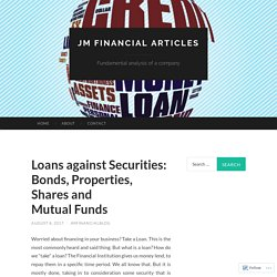 Loans against Securities: Bonds, Properties, Shares and Mutual Funds