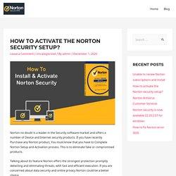 Norton Security setup, Activate with Norton product key - Norton.com/setup
