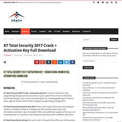 K7 Total Security 2017 Crack + Activation Key Full Download