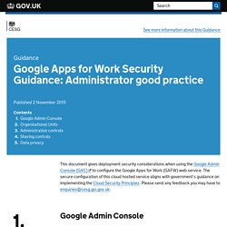Google Apps for Work Security Guidance: Administrator good practice