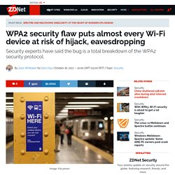 KRACK WPA2 security flaw puts Wi-Fi devices at risk of hijack