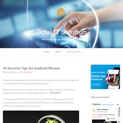 10 Security Tips for Android Phones – Octal IT Solution