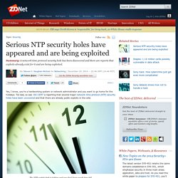 Serious NTP security holes have appeared and are being exploited