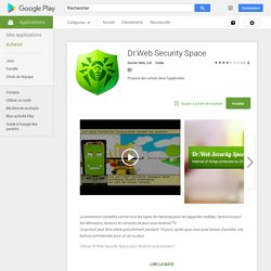 Dr.Web Security Space – Applications Android sur Google Play