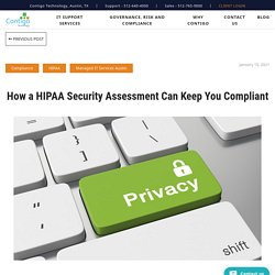 How a HIPAA Security Assessment Can Keep You Compliant