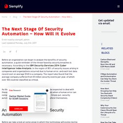 The Next Stage Of Security Automation - How Will It Evolve