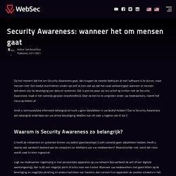 Security Awareness: wanneer het om mensen gaat