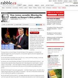 War, terror, security: Blowing the whistle on Harper's dirty politics