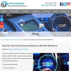 Security Tips for Businesses Relying on Remote Workforce