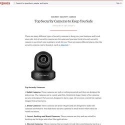 Top Security Cameras to Keep You Safe
