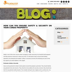 How Can You Ensure Safety & Security on Your Condo Property? – Catalystcodos