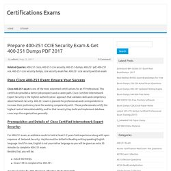 Prepare 400-251 CCIE Security Exam & Get 400-251 Dumps PDF 2017