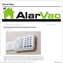 Top 10 Home Security Alarm Companies in Toronto