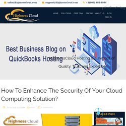 How To Enhance The Security Of Your Cloud Computing Solution?