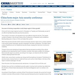 China hosts major Asia security conference - China - Chinadaily.com.cn