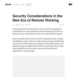 Security Considerations in the New Era of Remote Working