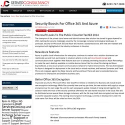 Security boosts for Office 365 and Azure - Server Consultancy IT Support & Consultancy Services