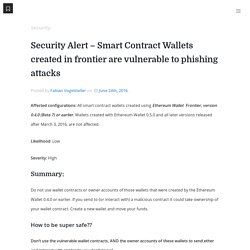 Security Alert – Smart Contract Wallets created in frontier are vulnerable to phishing attacks