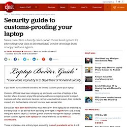 Security guide to customs-proofing your laptop