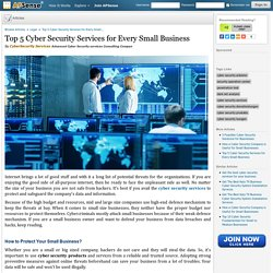 Top 5 Cyber Security Services for Every Small Business by CyberSecurity Services
