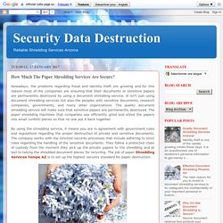 Security Data Destruction: How Much The Paper Shredding Services Are Secure?