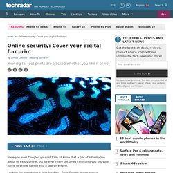 Online security: Cover your digital footprint