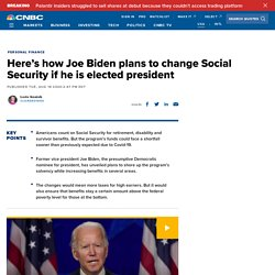Here's how Joe Biden plans to change Social Security if elected president