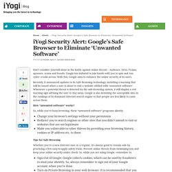 iYogi Security Alert: Google's Safe Browser to Eliminate 'Unwanted Software'