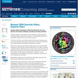 Beware SDN Security Risks, Experts Warn