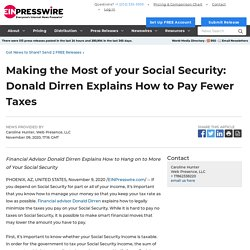 Making the Most of your Social Security: Donald Dirren Explains How to Pay Fewer Taxes - EIN Presswire