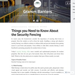 Things you Need to Know About the Security Fencing – Gramm Barriers