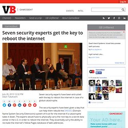 Seven security experts get the key to reboot the internet
