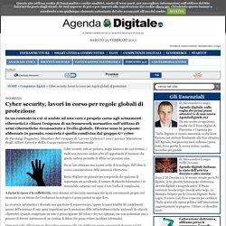 Cyber security, lavori in corso per regole globali di protezione