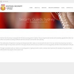 Sentinel Security Group - Equipped With the Best Security Guards in Sydney