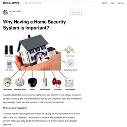 Why Having a Home Security System is Important?