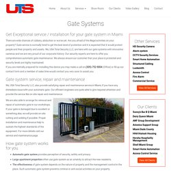 Gate Security System Installation & Service Miami - UTS Florida