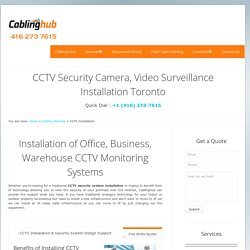 CCTV Security Camera Installation Toronto Brampton