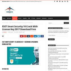 ESET Smart Security 10 Crack With License Key 2017 Download Free