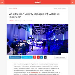 What Makes A Security Management System So Important?