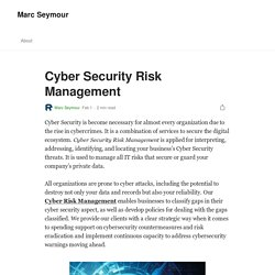 Cyber Security Risk Management. Cyber Security is become necessary for…