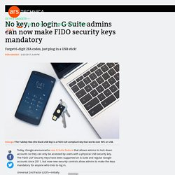 No key, no login: G Suite admins can now make FIDO security keys mandatory