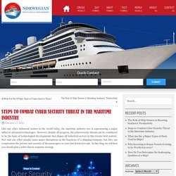 Steps to Combat Cyber Security Threat in the Maritime Industry