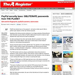 PayPal security boss: OBLITERATE passwords from THE PLANET