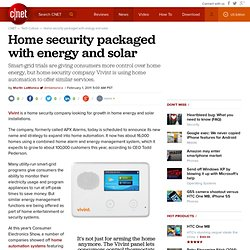 Home security packaged with energy and solar