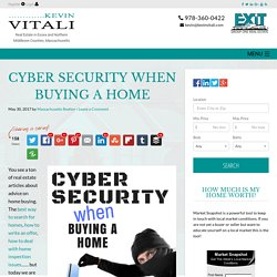 Protect Your Personal Information on the Internet When Buying A Home