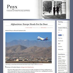 Pnyx - comment on global security and politics - Pnyx - Afghanistan: Europe Heads For the Door
