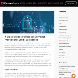 A Quick Guide to Cyber Security Best Practices for Small Businesses