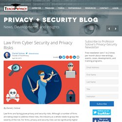 Law Firm Cyber Security and Privacy Risks - TeachPrivacy