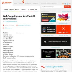 Web Security: Are You Part Of The Problem? - Smashing Magazine