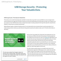 USB Storage Security - Protecting Your Valuable Data